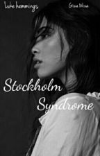 Stockholm Syndrome™/L.H/.  by ItsPaolaMartinez