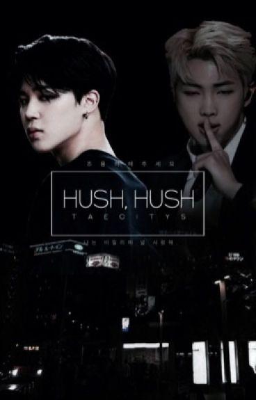 hush, hush | minjoon