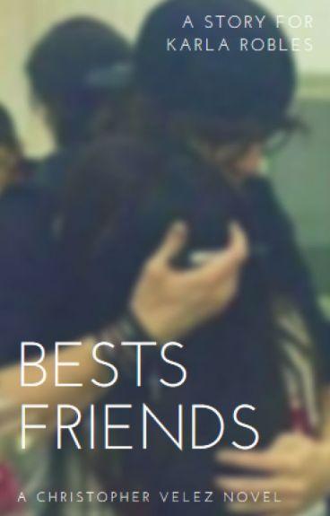 BEST FRIENDS (CHRISTOPHER VELEZ)