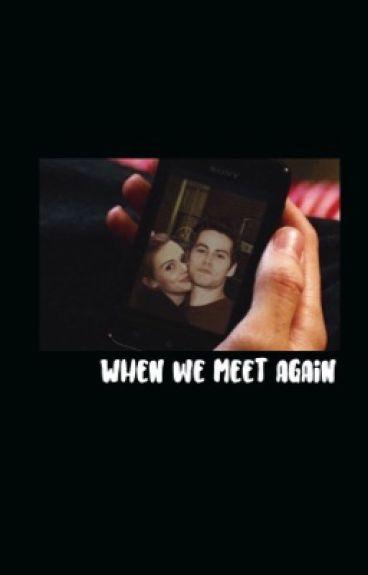When We Meet Again ✳ O'broden [Season 2]