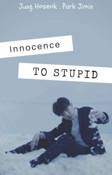 [Hopemin] [NC_17] Ngây thơ đến ngu ngốc