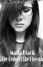 Malia Black And The Order Of The Phoenix[#1] by _bookxnerd_