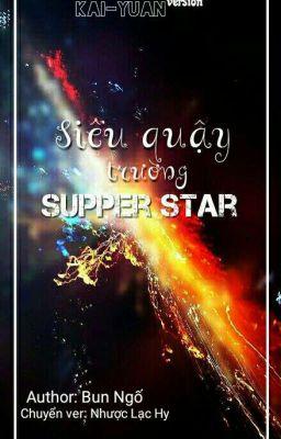 Siêu quậy trường Super Star