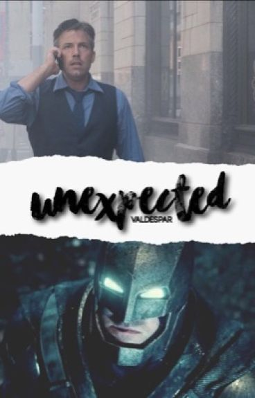 unexpected  [bruce wayne]