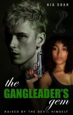 The Gang Leader's Gem by shanibhani