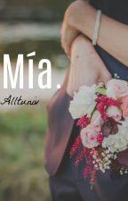 Mía. *2TI* by Alltuniv