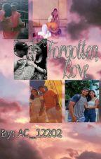 Forgotten Love by AnnieCorrales24