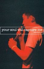 your soul will capture me (i've waited all this week) // the ruby fic by etniezim