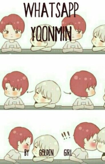 Whatsapp YoonMin (Yaoi) (BTS)