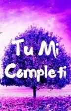 Tu mi completi by EmeryBieber