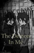 The Demon In Me by unholyentity