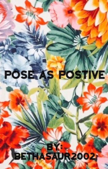 Shut Down and Pose as Positive