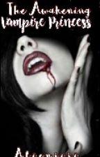 The Awakening Vampire Princess (ON GOING) by Alienjiji