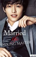 Married the Young Master by Tepteptuptup