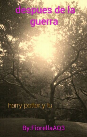 Despues De La Guerra ( Harry Potter Y Tu )