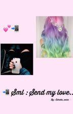Sml : Send my love... J.b by Estrella_unica