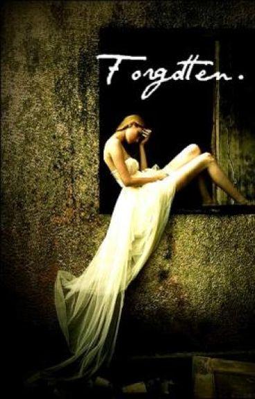 Forgotten...