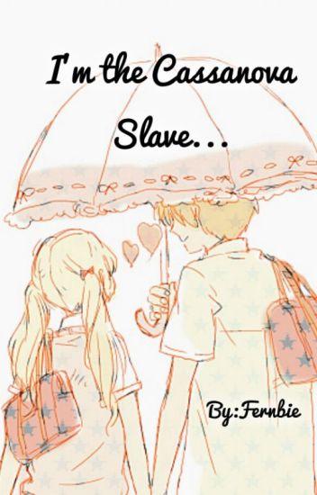 I'm the Cassanova Slave  (2016)