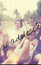 A Vida Na Adolescencia by RaquelRibeiro866