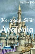 Kerajaan Sihir Avalonia by SafiraMaulida6