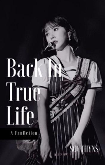 Please, back in True Life 2