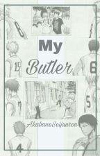 My Butler by AkabaneSeijuurou