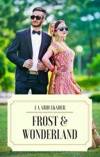 Frost and Wonderland by jabdulkader