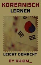Koreanisch lernen einfach gemacht by KKKim_
