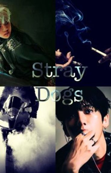 Stray dogs ||SEBAEK - COMPLETED||