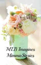 MLB Imagines - Request Closed by TamiaStories