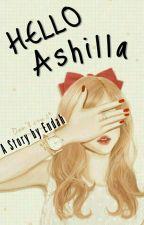 Hello Ashilla. by NahoMaeda