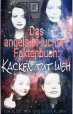Kacken tut weh.- Fakten von angels-of-lucifer by angels-of-lucifer