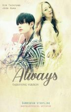 ALWAYS (Taehyung Version) PRIVATE by periwinklerain
