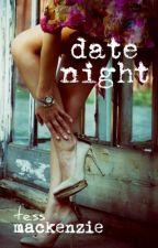 Date Night by TessMackenzie