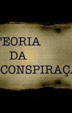 50 Teorias Da Conspiração [Completo] by LucasPoot