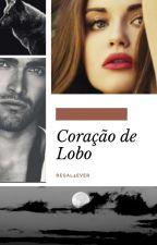 Coração De Lobo by Regal4ever