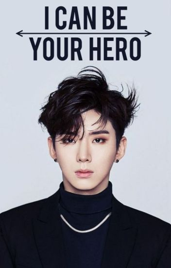 I can be your hero