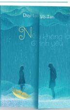 nếu không là tình yêu -Diệp Lạc Vô tâm-updating by gau_pooh