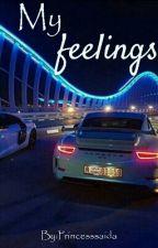 Мои Чувства/My Feelings by Princesssaida