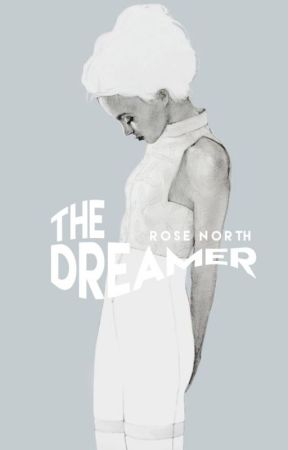 The Dreamer ✓ by northbynorth