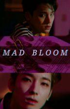 [Meanie] Mad Bloom - Điên Cuồng Nở Rộ by vitrail17