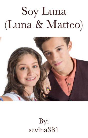 Soy Luna(Luna&Matteo)