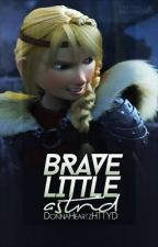(UNEDITED!) Brave Little Astrid by MinYoonGaah