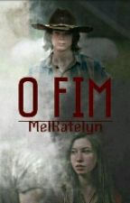 O Fim  by MelKatelyn