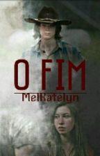 O Fim (Carnid) by MelKatelyn