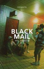 Blackmail • jicheol by notsparky