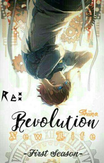 Re: Revolution New Life [Z'series 1]