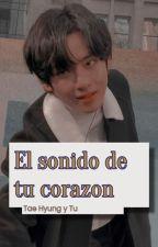 El Sonido De Tu Corazon (V & Tu) by Pambisita_Army