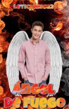 Angel de Fuego #SegundaTemporada by leticianicu24