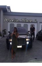 MAFIA TOME 2 (TERMINÉ) by latinaazzurra